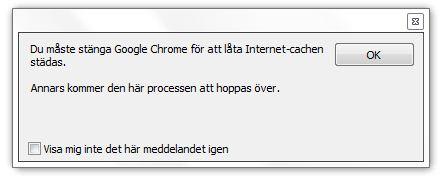 Måste stänga Google Chrome